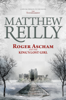 Matthew Reilly - Roger Ascham and the King's Lost Girl artwork