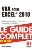 VBA pour Excel 2010 - Le guide complet