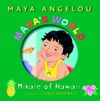 Mayas World Mikale Of Hawaii