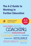 The A-Z Guide To Working In Further Education