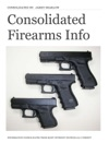Consolidated Firearms Info