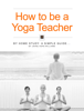 Jahne Hope-Williams - How to be a Yoga Teacher illustration