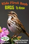 Kids First Book - Birds To Know