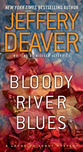 Jeffery Deaver - Bloody River Blues