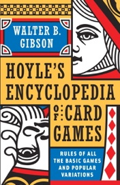 Hoyle's Modern Encyclopedia of Card Games - Walter B. Gibson