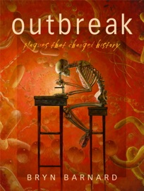Outbreak Plagues That Changed History