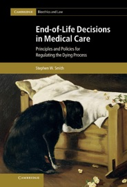 End Of Life Decisions In Medical Care