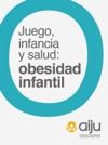Juego Infancia Y Salud Obesidad Infantil
