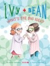 Ivy And Bean Whats The Big Idea