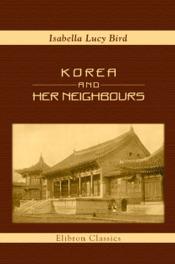 Korea and Her Neighbours