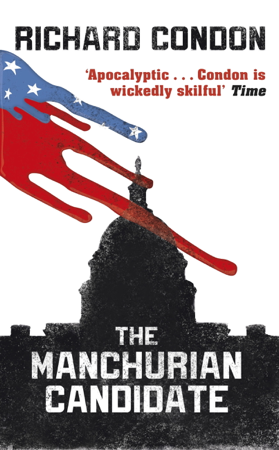 The Manchurian Candidate - Richard Condon