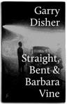 Straight Bent  Barbara Vine