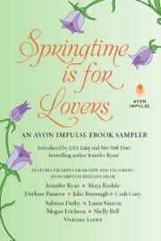 Springtime is for Lovers: An Avon Impulse eBook Sampler PDF Download