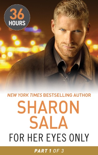 For Her Eyes Only Part 1 - Sharon Sala - Sharon Sala