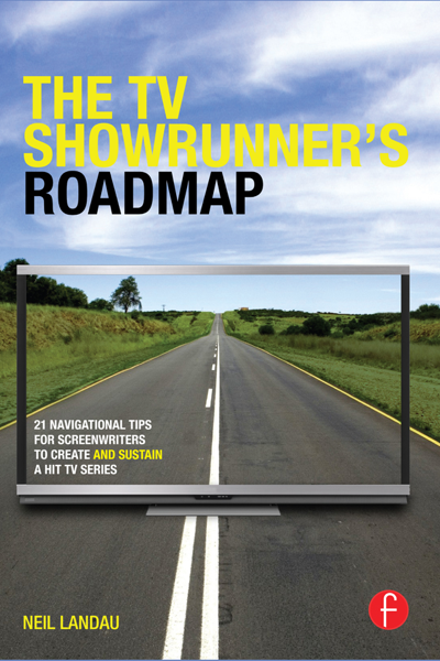 The TV Showrunner's Roadmap