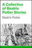 Beatrix Potter - A Collection of Beatrix Potter Stories artwork