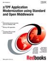 ZTPF Application Modernization Using Standard And Open Middleware