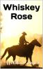 Melissa Hale-Jones - Whiskey Rose artwork
