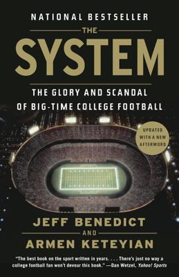 The System - Jeff Benedict & Armen Keteyian book