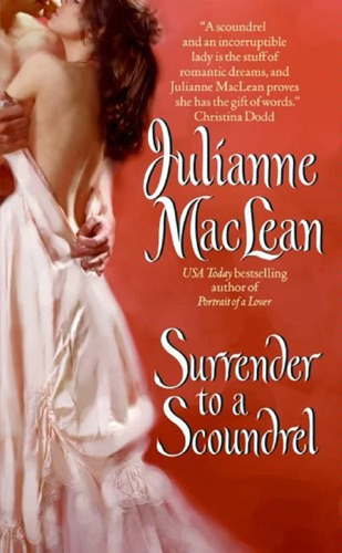 Julianne MacLean - Surrender to a Scoundrel