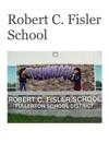 Robert C Fisler School