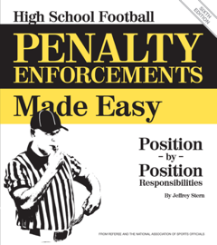 High School Football Penalty Enforcements Made Easy book