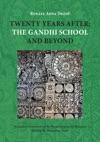 Twenty Years After The Gandhi School And Beyond