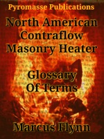 North American Contraflow Masonry Heater Glossary of Terms