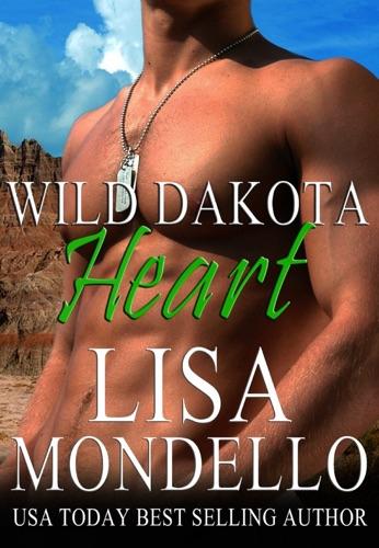 Lisa Mondello - Wild Dakota Heart