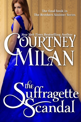 Courtney Milan - The Suffragette Scandal