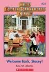 The Baby-Sitters Club 28 Welcome Back Stacey