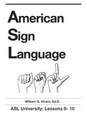 American Sign Language 6 - 10