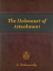 A. Parthasarathy - The Holocaust of Attachment artwork