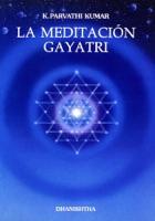 La Meditación Gayatri