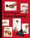 Brooks Headleys Fancy Desserts The Recipes Of Del Postos James Beard Award-Winning Pastry Chef