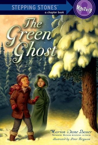 Marion Dane Bauer & Peter Ferguson - The Green Ghost