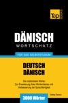 Deutsch-Dnischer Wortschatz Fr Das Selbststudium 3000 Wrter