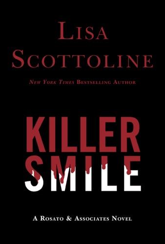 Lisa Scottoline - Killer Smile