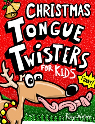 Christmas Tongue Twisters for Kids