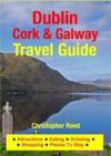 Dublin Cork  Galway Travel Guide