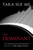 The Dominant: Submissive 2 - Tara Sue Me