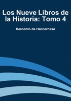 Los Nueve Libros de la Historia: Tomo 4