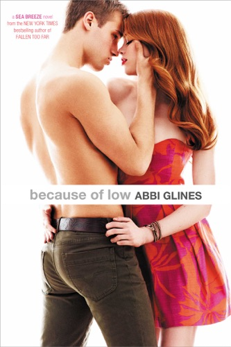 Abbi Glines - Because of Low