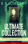 H P LOVECRAFT Ultimate Collection Short Stories  Novellas Juvenilia Poetry Essays And Collaborations Unabridged