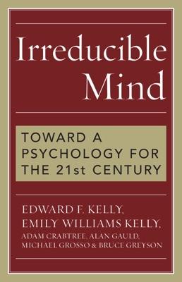 Irreducible Mind (Enhanced Edition)