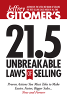 Download and Read Online Jeffrey Gitomer's 21.5 Unbreakable Laws of Selling