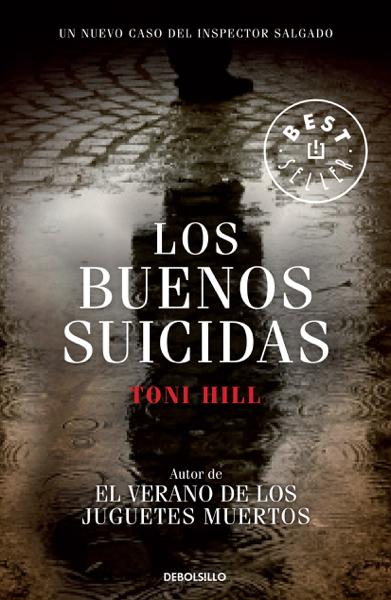 Los buenos suicidas (Inspector Salgado 2) by Toni Hill