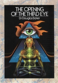 THE OPENING OF THE THIRD EYE