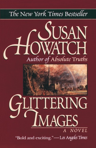 Susan Howatch - Glittering Images