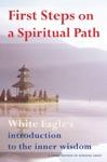 First Steps On A Spiritual Path